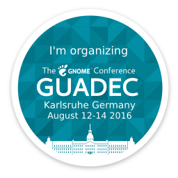 Badge: I'm organizing GUADEC