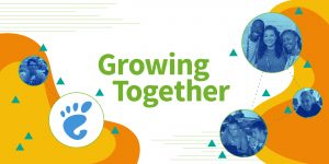 "A banner that reads ""Growing Together"" with photos of the GNOME community and GNOME logo."
