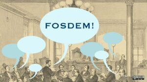 An old drawing of a room full of people with discussion bubbles and the text FOSDEM.