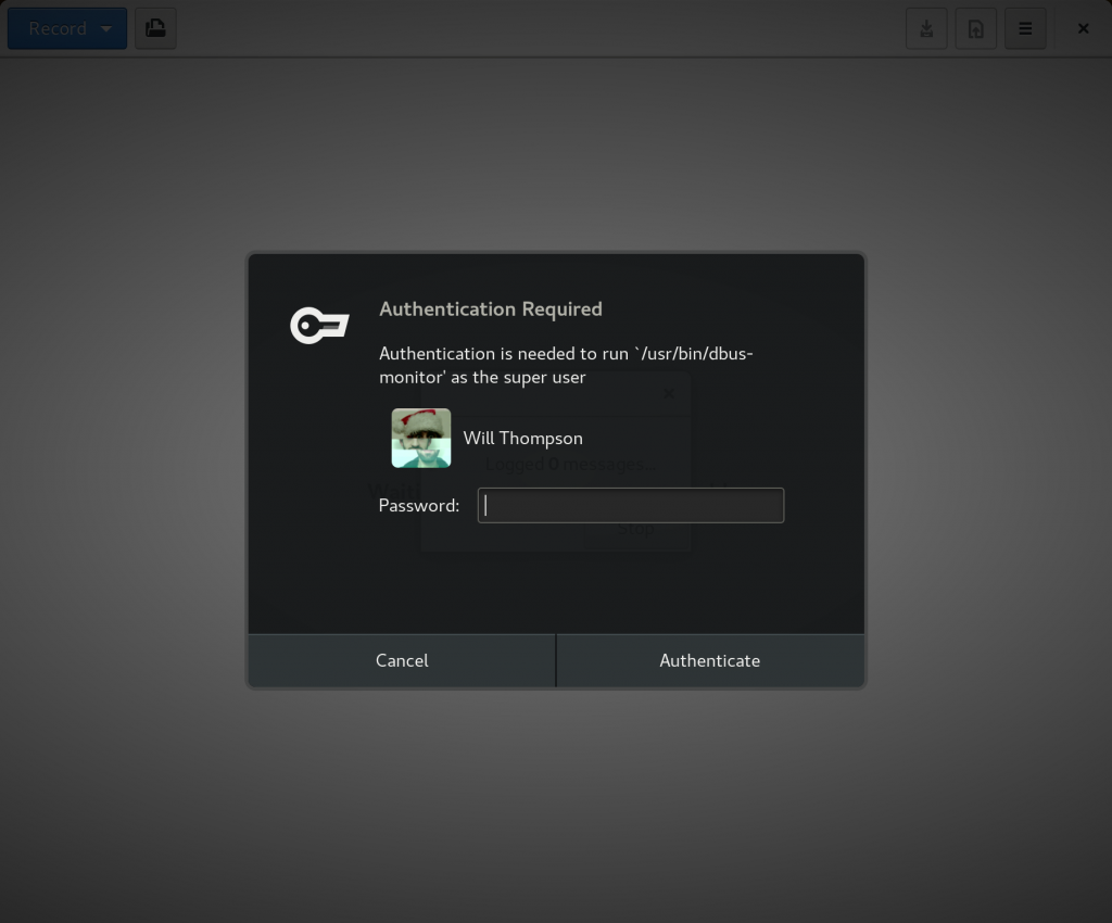 Screenshot: Authentication is needed to run /usr/bin/dbus-monitor as the super user.